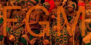 Female Genital Mutilation – A Human Rights Violation